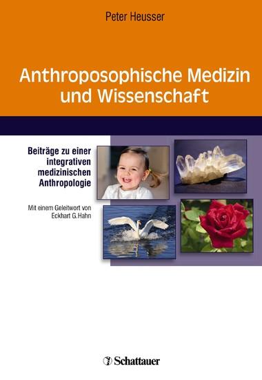 Anthroposophische Medizin und Wissenschaft - Blick ins Buch