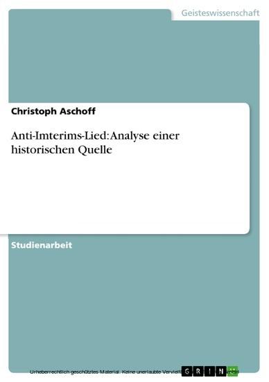Anti-Imterims-Lied: Analyse einer historischen Quelle - Blick ins Buch