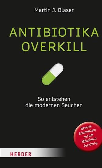 Antibiotika-Overkill - Blick ins Buch