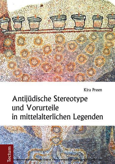 Antijüdische Stereotype und Vorurteile in mittelalterlichen Legenden - Blick ins Buch