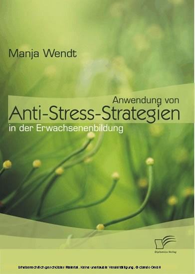 Anwendung von Anti-Stress-Strategien in der Erwachsenenbildung - Blick ins Buch