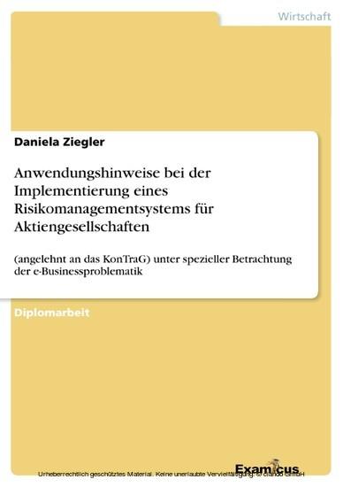 Anwendungshinweise bei der Implementierung eines Risikomanagementsystems für Aktiengesellschaften - Blick ins Buch