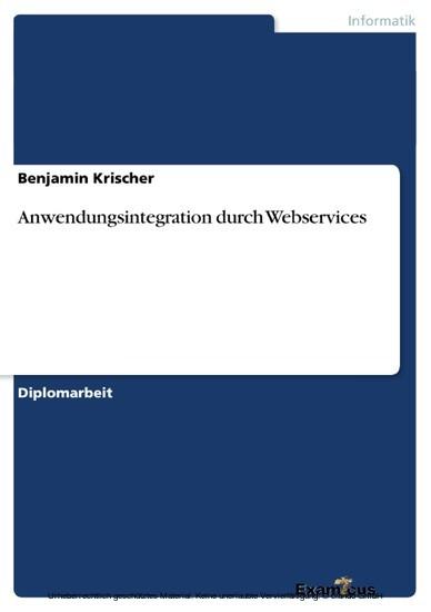 Anwendungsintegration durch Webservices - Blick ins Buch