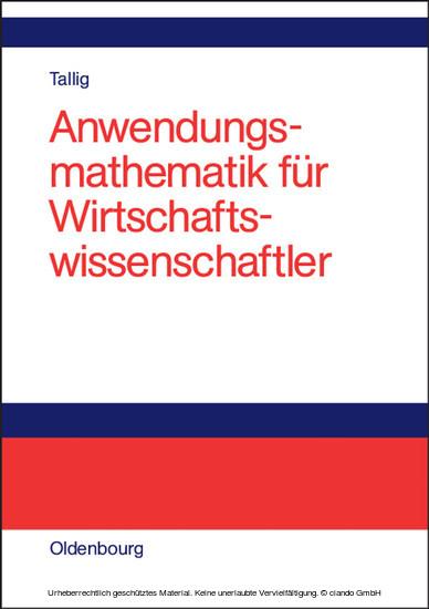 Anwendungsmathematik für Wirtschaftswissenschaftler - Blick ins Buch