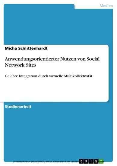 Anwendungsorientierter Nutzen von Social Network Sites - Blick ins Buch