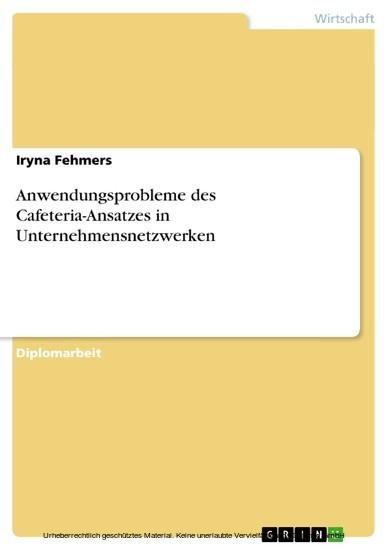 Anwendungsprobleme des Cafeteria-Ansatzes in Unternehmensnetzwerken - Blick ins Buch