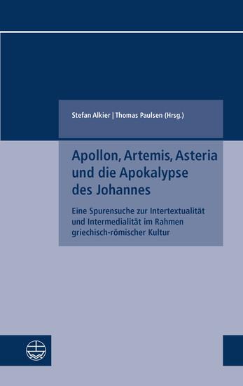 Apollon, Artemis, Asteria und die Apokalypse des Johannes - Blick ins Buch