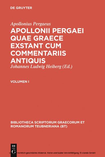 Apollonius Pergaeus: Apollonii Pergaei quae Graece exstant cum commentariis antiquis. I - Blick ins Buch