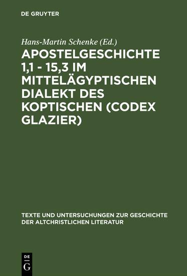 Apostelgeschichte 1,1 - 15,3 im mittelägyptischen Dialekt des Koptischen (Codex Glazier) - Blick ins Buch