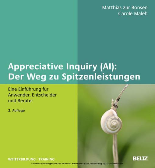 Appreciative Inquiry (AI): Der Weg zu Spitzenleistungen - Blick ins Buch