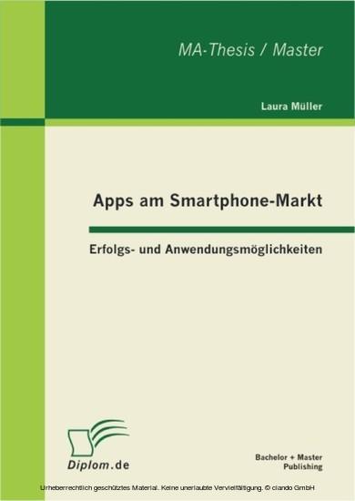 Apps am Smartphone-Markt: Erfolgs- und Anwendungsmöglichkeiten - Blick ins Buch