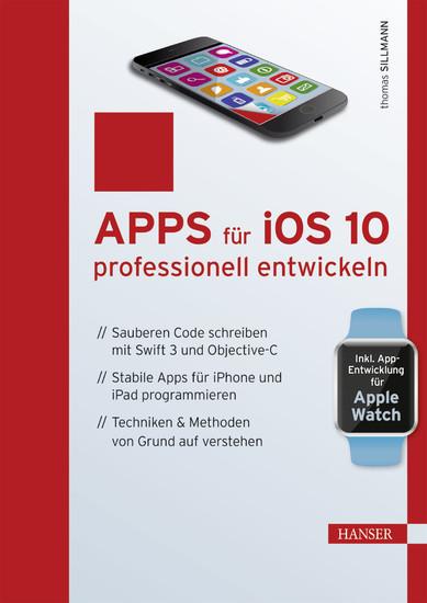 Apps für iOS 10 professionell entwickeln - Blick ins Buch