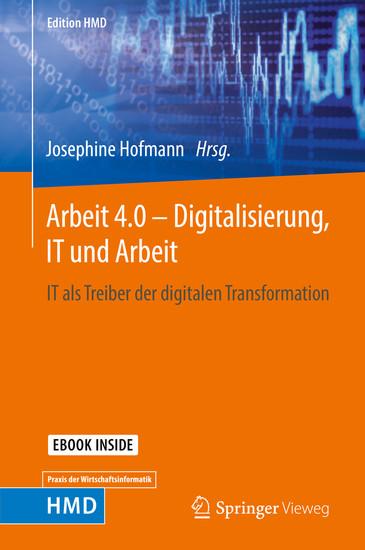 Arbeit 4.0 - Digitalisierung, IT und Arbeit - Blick ins Buch