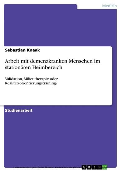 Arbeit mit demenzkranken Menschen im stationären Heimbereich - Blick ins Buch