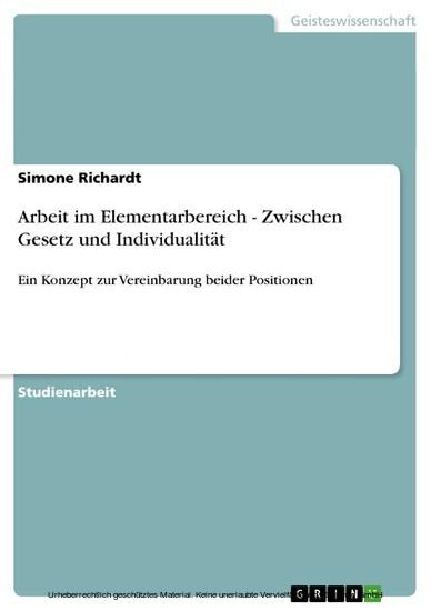 Arbeit im Elementarbereich - Zwischen Gesetz und Individualität - Blick ins Buch