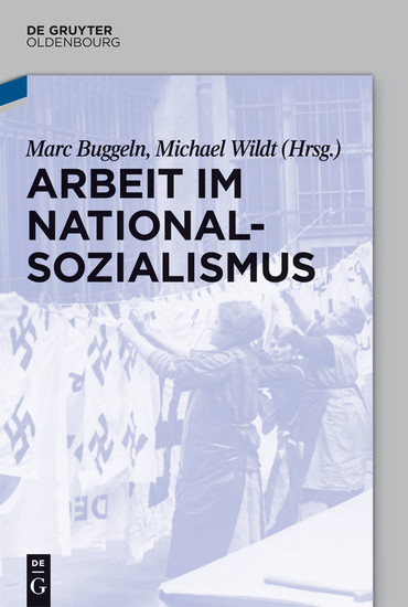Arbeit im Nationalsozialismus - Blick ins Buch