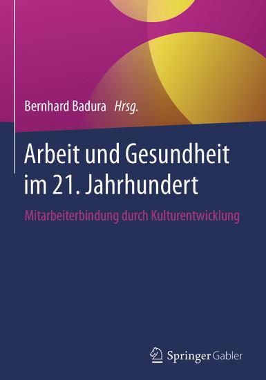 Arbeit und Gesundheit im 21. Jahrhundert - Blick ins Buch
