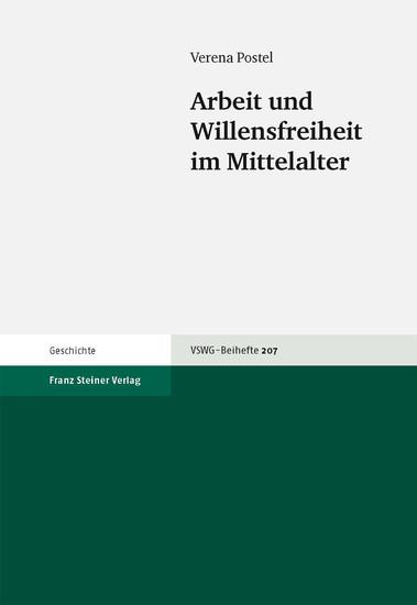 Arbeit und Willensfreiheit im Mittelalter - Blick ins Buch