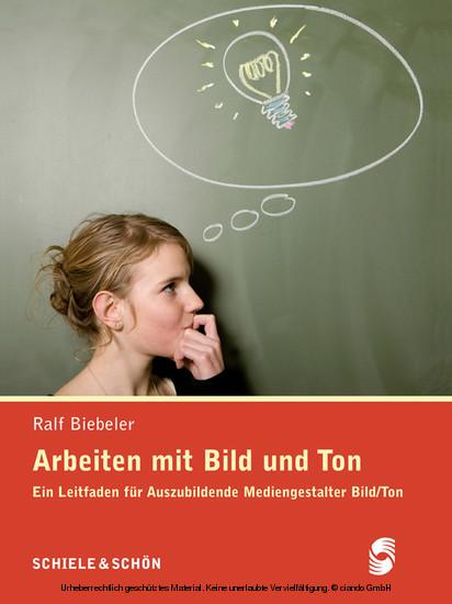 Arbeiten mit Bild und Ton - Blick ins Buch