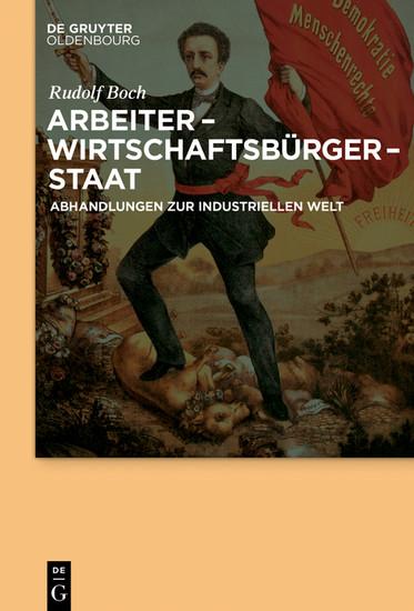 Arbeiter - Wirtschaftsbürger - Staat - Blick ins Buch