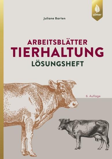 Arbeitsblätter Tierhaltung. Lösungen - Blick ins Buch