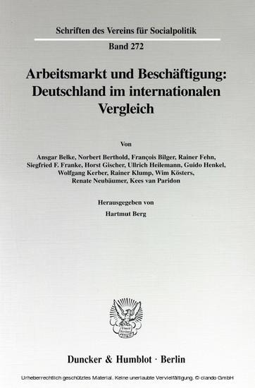 Arbeitsmarkt und Beschäftigung: Deutschland im internationalen Vergleich. - Blick ins Buch