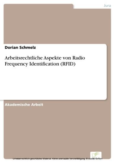 Arbeitsrechtliche Aspekte von Radio Frequency Identification (RFID) - Blick ins Buch