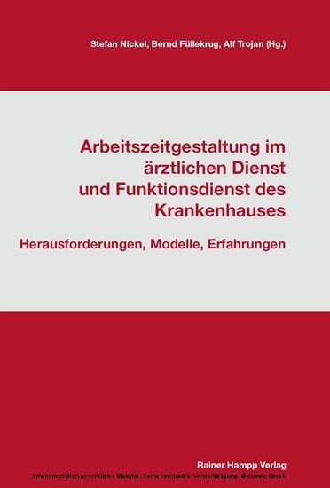 Arbeitszeitgestaltung im ärztlichen Dienst und Funktionsdienst des Krankenhauses - Blick ins Buch