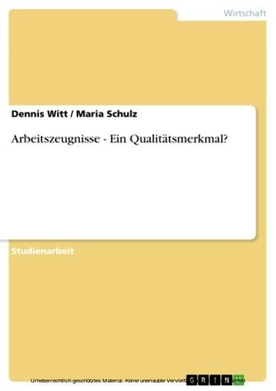 Arbeitszeugnisse - Ein Qualitätsmerkmal? - Blick ins Buch