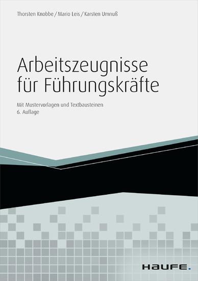Arbeitszeugnisse für Führungskräfte - mit Arbeitshilfen online - Blick ins Buch
