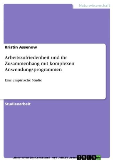 Arbeitszufriedenheit und ihr Zusammenhang mit komplexen Anwendungsprogrammen - Blick ins Buch
