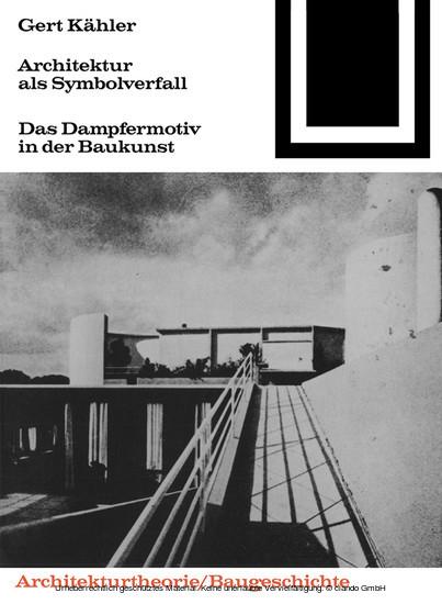 Architektur als Symbolverfall - Blick ins Buch