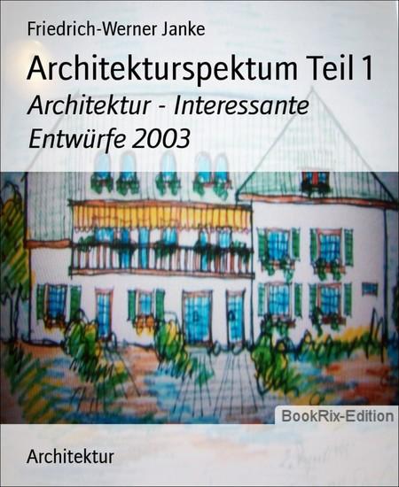 Architekturspektum Teil 1 - Blick ins Buch