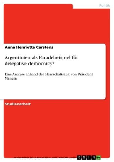 Argentinien als Paradebeispiel für delegative democracy? - Blick ins Buch