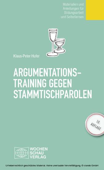 Argumentationstraining gegen Stammtischparolen - Blick ins Buch
