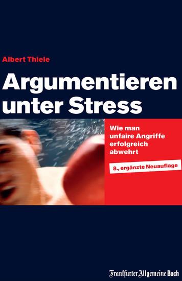 Argumentieren unter Stress - Blick ins Buch
