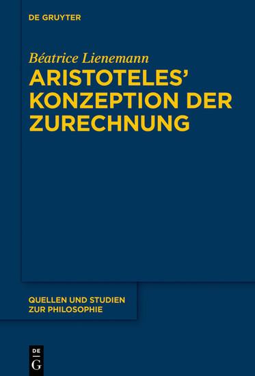Aristoteles' Konzeption der Zurechnung - Blick ins Buch