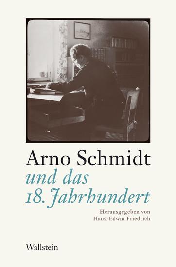 Arno Schmidt und das 18. Jahrhundert - Blick ins Buch