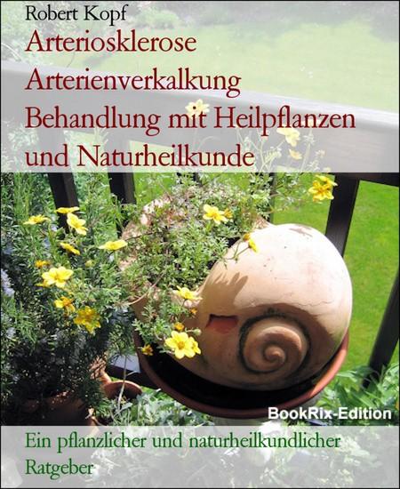 Arteriosklerose Arterienverkalkung Behandlung mit Heilpflanzen und Naturheilkunde - Blick ins Buch