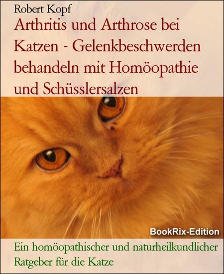 Arthritis und Arthrose bei Katzen - Gelenkbeschwerden behandeln mit Homöopathie und Schüsslersalzen - Blick ins Buch
