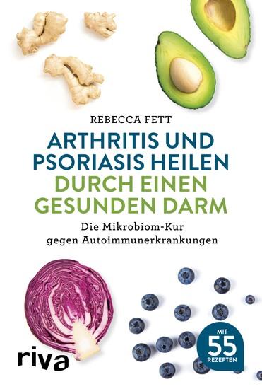 Arthritis und Psoriasis heilen durch einen gesunden Darm - Blick ins Buch