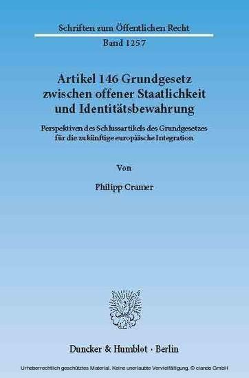 Artikel 146 Grundgesetz zwischen offener Staatlichkeit und Identitätsbewahrung. - Blick ins Buch