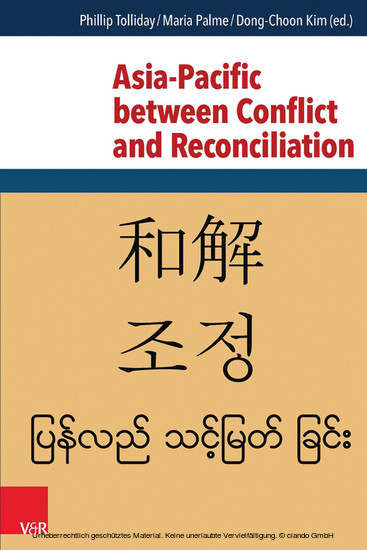 Asia-Pacific between Conflict and Reconciliation - Blick ins Buch