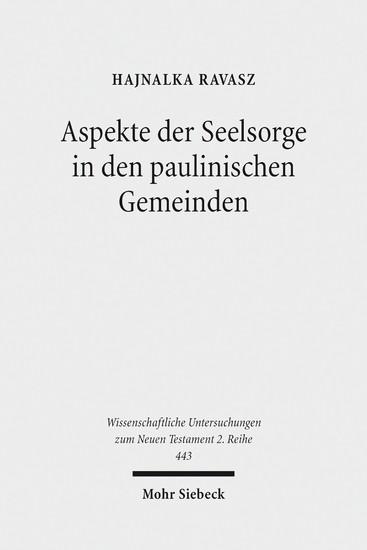 Aspekte der Seelsorge in den paulinischen Gemeinden - Blick ins Buch