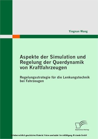 Aspekte der Simulation und Regelung der Querdynamik von Kraftfahrzeugen - Blick ins Buch