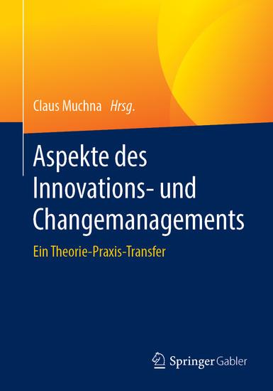 Aspekte des Innovations- und Changemanagements - Blick ins Buch