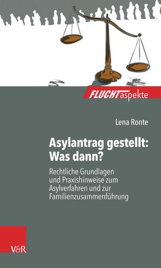 Asylantrag gestellt: Was dann? - Blick ins Buch