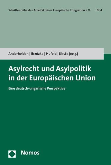 Asylrecht und Asylpolitik in der Europäischen Union - Blick ins Buch