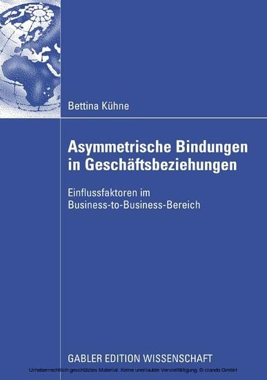 Asymmetrische Bindungen in Geschäftsbeziehungen - Blick ins Buch