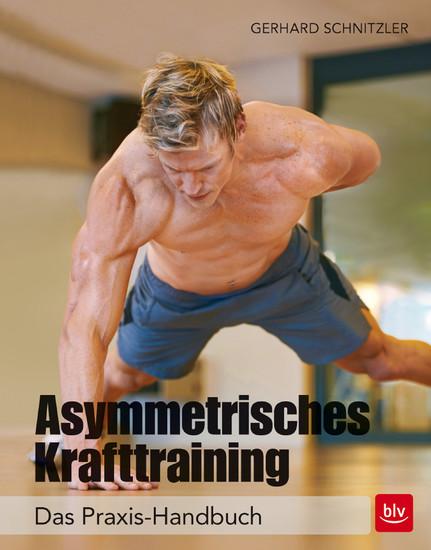 Asymmetrisches Krafttraining - Blick ins Buch
